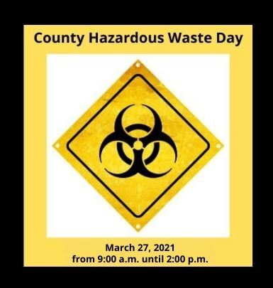 Hazardous Waste Day - March 27, 2021